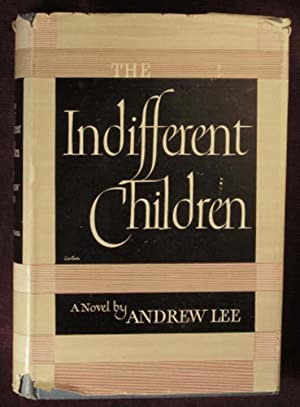 The Indifferent Children: Auchincloss, Louis, writing