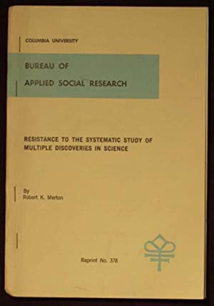 Resistance to the Systematic Study of Multiple discoveries in Science: Merton, Robert