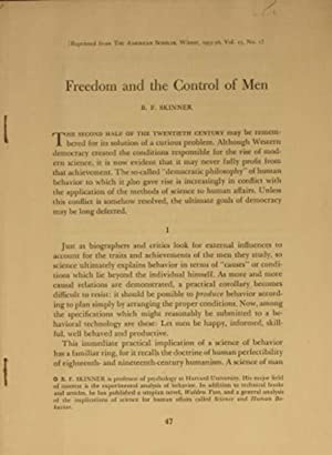 Freedom and the Control of Men: Skinner, Burrhus Frederic (B. F.)