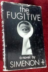 The Fugitive: Simenon, Georges