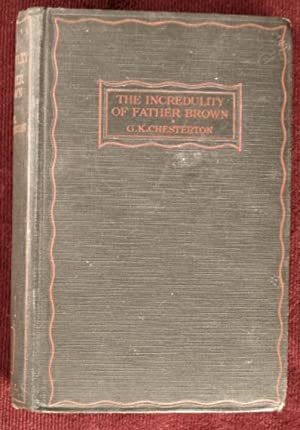 The Incredulity of Father Brown: Chesterton, Gilbert K.