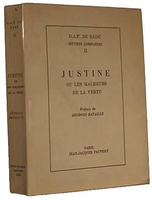 Justine, ou les malheurs de la vertu. Préface de Georges Bataille.: De Sade, D.-A.-F., ...