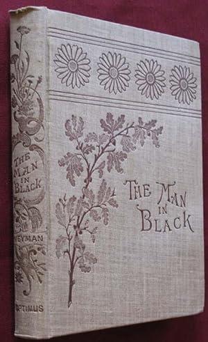 The Man in Black: Weyman, Stanley J.