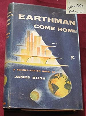 Earthman, Come Home: Blish, James