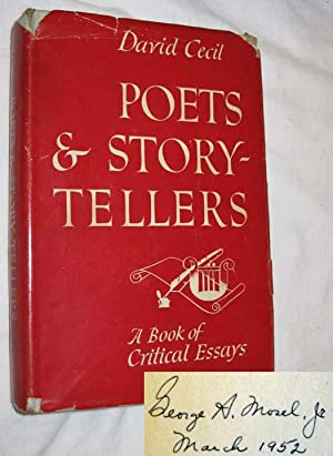 Poets & Storytellers: A Book of Critical Essays: Cecil, David; Tad Mosel