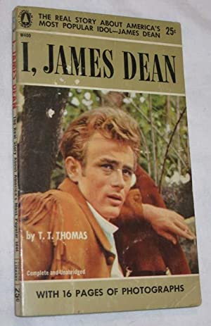 I, James Dean: the Real Story Behind: Thomas, T. T.