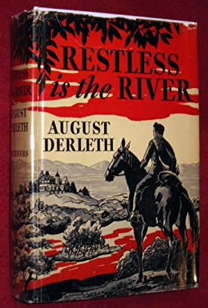 Restless in the River: Derleth, August