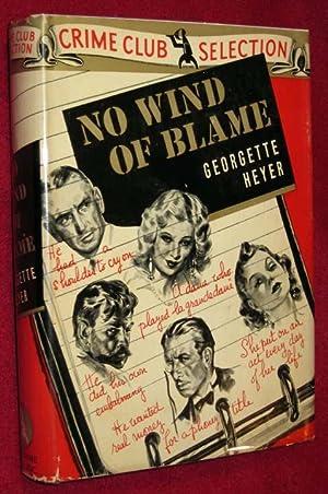 No Wind of Blame: Heyer, Georgette