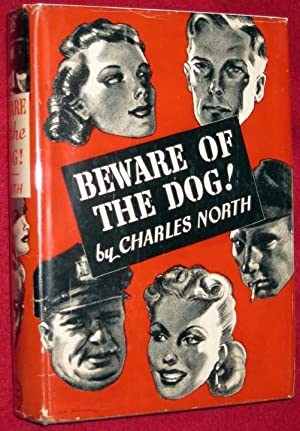 Beware of the Dog!: North, Charles