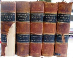Works of Hubert Howe Bancroft: the Native Races (Five Volume Set): Bancroft, Hubert Howe [Slater ...