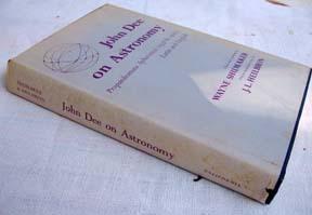 John Dee on Astronomy. Propaedeumata Aphoristica (1558: Dee, John; Wayne