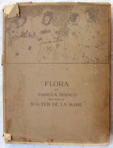 Flora: Bianco, Pamela & De La Mare, Walter [Henry James--Slater Brown Collection]