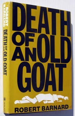 Death of an Old Goat: Barnard, Robert