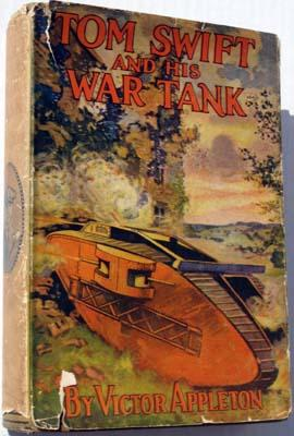 Tom Swift and His War Tank; Or, Doing His Bit for Uncle Sam: Appleton, Victor