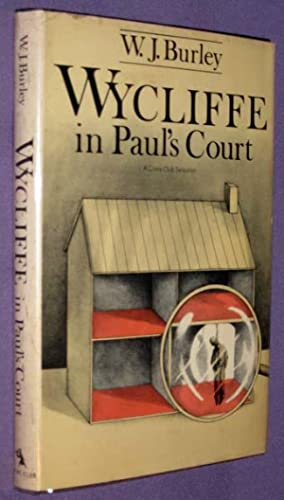 Wycliffe in Paul's Court: Burley, W. J.