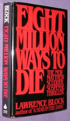 Eight Million Ways to Die: Block, Lawrence