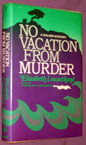 No Vacation From Murder: Lemarchand, Elizabeth