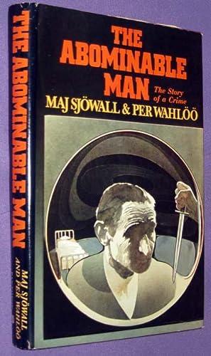 The Abominable Man: Sjowall, Maj And Per Wahloo