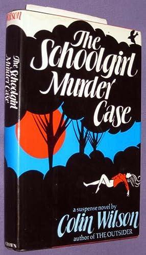 The Schoolgirl Murder Case: Wilson, Colin