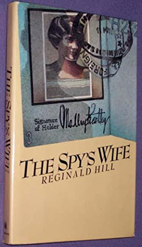 The Spy's Wife: Hill, Reginald