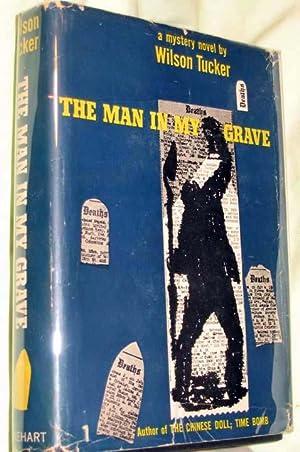 The Man in My Grave: Tucker, Wilson
