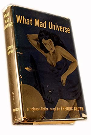 What Mad Universe: Brown, Fredric