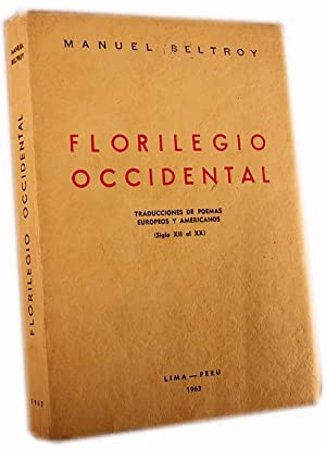 Florilegio Occidental -- INSCRIBED ASSOCIATION COPY