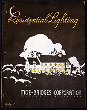 Moe-Bridges Catalogue 37: Residential Lighting: Moe-Bridges Corporation