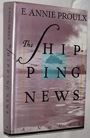 The Shipping News: Proulx, E. Annie