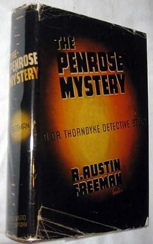 The Penrose Mystery: Freeman, R. Austin