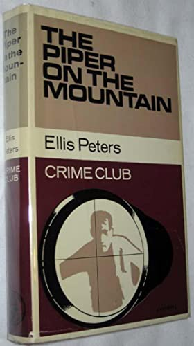 The Piper on the Mountain: Peters, Ellis [Edith Pargeter]