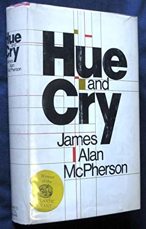 Hue and Cry: McPherson, James Alan
