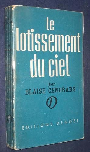 Le Lotissement Du Ciel: Cendrars, Blaise; Robert Doisneau