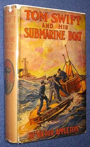 Tom Swift and His Submarine Boat; Or, Under the Ocean for Sunken Treasure: Appleton, Victor