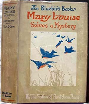 Mary Louise Solves a Mystery: Baum, L. Frank, Writing As Edith Van Dyne
