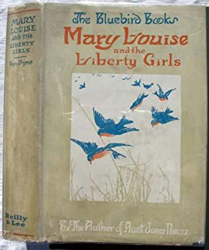 Mary Louise and the Liberty Girls: Baum, L. Frank,