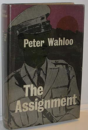 The Assignment: Wahloo, Peter (Per)