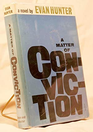 A Matter of Conviction: Hunter, Evan