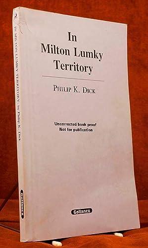 In Milton Lumky Territory: Dick, Philip K.
