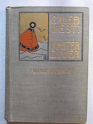 Caleb West: Master Diver: Smith, F. Hopkinson