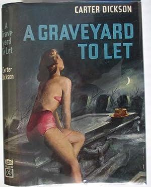A Graveyard to Let: Carr, John Dickson, writing As Carter Dickson
