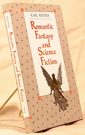 Romantic Fantasy and Science Fiction: Kroeber, Karl
