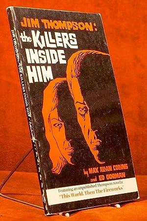 Jim Thompson: the Killers Inside Him: Thompson, Jim; Max