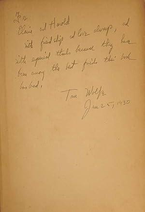 Look Homeward, Angel -- INSCRIBED ASSOCIATION COPY: Wolfe, Thomas