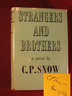 Strangers and Brothers: Snow, C. P.