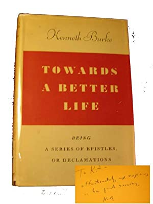 Towards a Better Life: Being a Series of Epistles, Or Declamations: a Novel