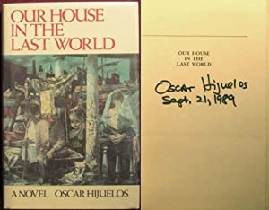 Our House in the Last World: Hijuelos, Oscar