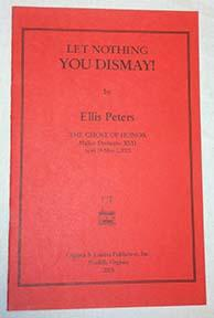 Let Nothing You Dismay!: Peters, Ellis