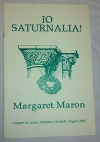 Io Saturnalia!: Maron, Margaret
