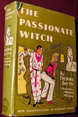 The Passionate Witch: Smith, Thorne And
